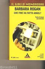 CHE FINE HA FATTO AGEL? - B.ROGAN - 2004