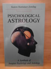 Psychological Astrology: A Synthesis of Jungian Psychology and Astrology by Hama