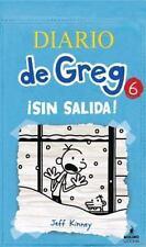 Diario de Greg 6 : Sin Salida! by Jeff Kinney (2013, Paperback)