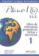 Planet@ 1. Libro de referencia gramatical, fichas y ejercicios (Spanish Edition)