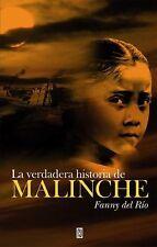 La Verdadera Historia De Malinche (Spanish Edition), Rio, Fanny Del, 0307393216,