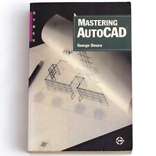 Mastering AutoCAD 2.6, George Omura, Sybex, 624 Pages [1987]