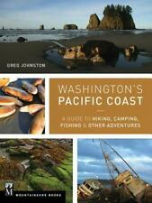 Washington's Pacific Coast : A Guide to Hiking, Camping, Fishing and Other...