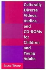 Culturally Diverse Videos, Audios, and Cd-Roms for Children and Young Adults by