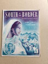 Al sur de la frontera hacia abajo México forma por Kennedy & Carr. Partituras 1939 Joe pérdida