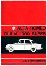 Alfa Romeo GIULIA  1300  -  manuale uso e manutenzione – DRIVER'S  HANDBOOK!!!