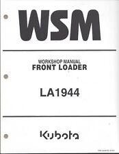 Kubota LA1944 Loader  Workshop Service Manual