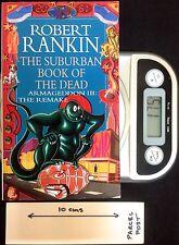 The Suburban Book of the Dead: Armageddon III: The Remake - PB by Robert Rankin