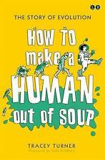 How to Make A Human Out of Soup by Tracey Turner (Paperback, 2015)