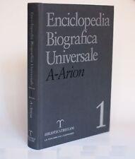 ENCICLOPEDIA BIOGRAFICA UNIVERSALE A-Arion Vol.1 TRECCANI REPUBBLICA L'ESPRESSO