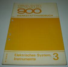 Werkstatthandbuch Elektrik Saab 900 Elektrisches System / Instrumente ab 1979!