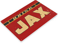 TIN SIGN Drink Jax New Orleans Rustic Retro Beer Sign Bar Pub Shop Cave A058