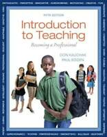 Introduction to Teaching: Becoming a Professional, Loose-Leaf Version (5t - GOOD