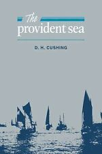 The Provident Sea by D. H. Cushing (2008, Paperback)