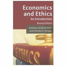 Economics and Ethics : An Introduction by Amitava Krishna Dutt and Charles K....