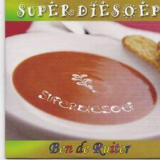 Ben De Ruiter-Super Die Soep cd single