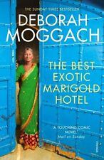 DEBORAH MOGGACH _ THE BEST EXOTIC MARIGOLD HOTEL  __ BRAND NEW __ FREEPOST UK