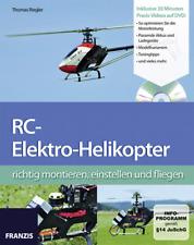 RC-Elektro Helikopter richtig montieren Franzis Verlag / mit DVD Praxis-Videos