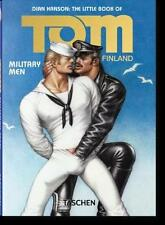 The Little Book of Tom of Finland: Military Men, Dian Hanson