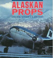 OSPREY ALASKAN PROPS FAIRCHILD C-82 C-119 DC-6 C-97G L-100 DC-3 C-46 CV-580 ATL-
