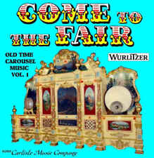"""Come to the Fair Wurlitzer"" Carousel Music CD"