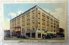 POSTCARD NEWTON IOWA HOTEL MAYTAG VINTAGE CARS #W8