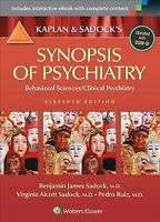 Kaplan & Sadock's Synopsis of Psychiatry : Behavorial Sciences / Clinical Psy...