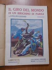 Luigi Boussenard IL GIRO DEL MONDO DI UN BIRICHINO DI PARIGI Sonzogno 1911
