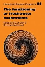 The Functioning of Freshwater Ecosystems 22 (2009, Paperback)