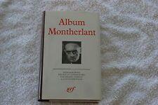 ALBUM MONTHERLANT BIBLIOTHEQUE DE LA PLEIADE