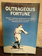 Outrageous Fortune by James F Vail - 2001