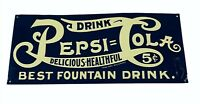 """Drink Pepsi Cola Delicious Healthful Best Fountain Drink 5 Cent Sign 14"""" x 6"""""""