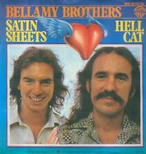"""7"""" Bellamy Brothers/Satin Sheets (D)"""