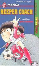 KEEPER COACH One Shot Takahashi OLIVE & TOM manga shonen foot