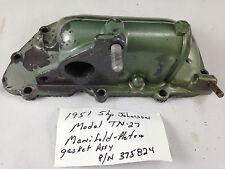 1951 Johnson 5 Hp TN-27 TN27 Manifold Plate Gasket Assembly 375824 Outboard