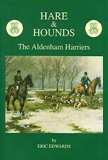 EDWARDS ERIC FOX HUNTING BOOK HARE HOUNDS ALDENHAM HARRIERS hardback BARGAIN new