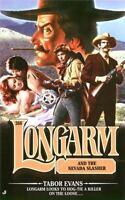 Longarm and the Nevada Slasher [Longarm #268] by Evans, Tabor , Mass Market Pape