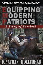 Emp: Equipping Modern Patriots: A Story of Survival (Paperback or Softback)