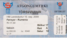 Sammler Used Ticket / Entrada Faroe Islands v Romania 10-9-2008 World Cup 2010 Q