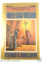 White Gold Wielder Bk. 3 by Stephen R. Donaldson (1983, Hardcover)