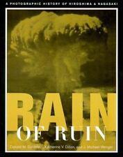 Rain of Ruin: A Photographic History of Hiroshima and Nagasaki (America Goes to