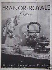 PUBLICITÉ 1944 FRANOR ROYALE ORFÈVRE - PARIS - ADVERTISING