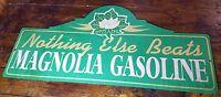 NOTHING ELSE BEATS MAGNOLIA GASOLINE FLOWER BLOSSOM GAS STATION TOPPER SIGN