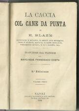 1884 - La Caccia col cane da punta