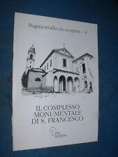 Bagnacavallo da scoprire 4 - IL COMPLESSO MONUMENTALE DI S. FRANCESCO