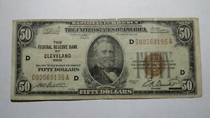 $50 1929 Cleveland Ohio OH National Currency Bank Note Bill Federal Reserve Note