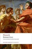 Roman Lives: A Selection of Eight Lives (Oxford World's Classics) by Plutarch  