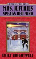 Mrs. Jeffries Speaks Her Mind, Paperback by Brightwell, Emily, Brand New, Fre...