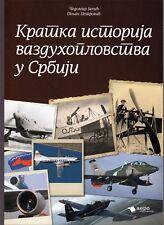 Kratka istorija vazduhoplovstva u Srbiji - Short History of Aviation in Serbia