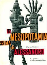 CONTENAU Geoges, La Mesopotamia prima di Alessandro. Il Saggiatore, 1969